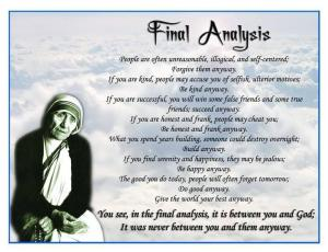 Final-Analysis-poem-Anyway-mother-teresa